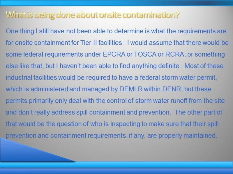 What is being done about onsite contamination?